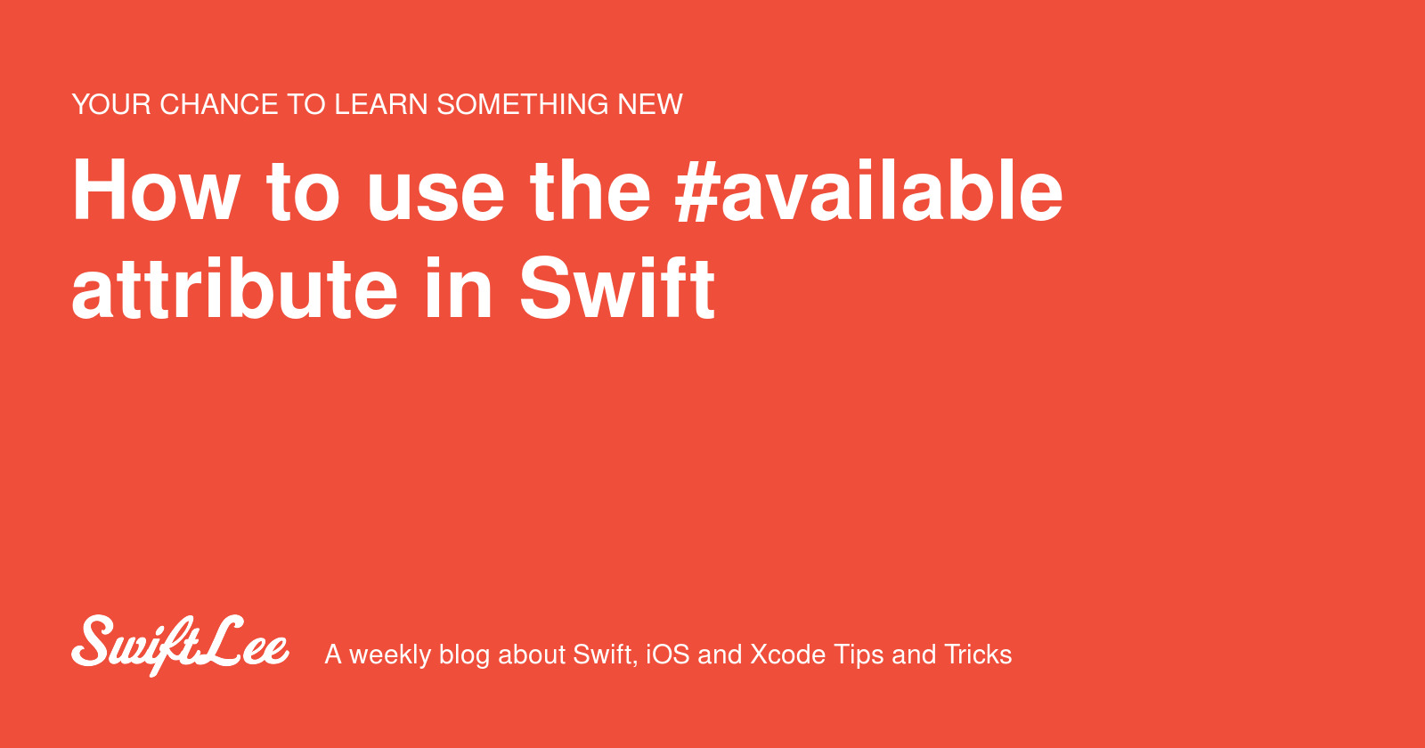 How to use the #available attribute in Swift - SwiftLee